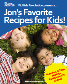 Healty kids recipes - The Gabriel Method
